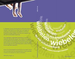 omslag-publicatie-Fiet-van-Beek-Wiebelen-op-een-schommelbank
